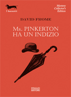 MR. PINKERTON HA UN INDIZIO